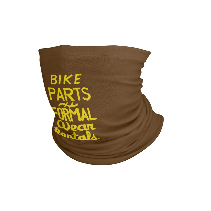 NOLA 'Nacular Bike Parts Formal Wear Rentals hand-painted sign by Lester Carey Accessories Neck Gaiter by NOLA 'Nacular's Shop