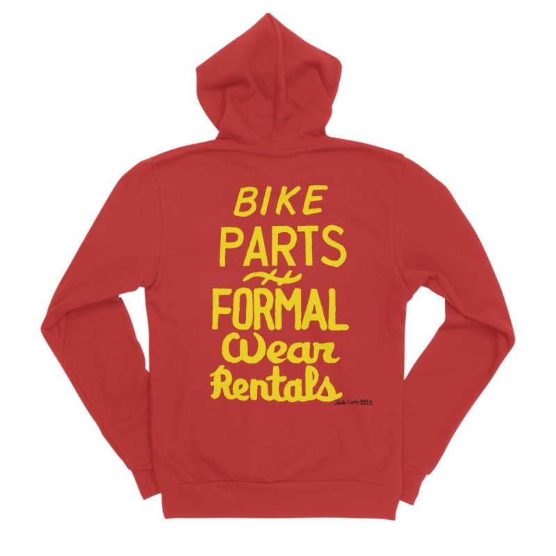 NOLA 'Nacular Bike Parts Formal Wear Rentals hand-painted sign by Lester Carey Women's Zip-Up Hoody by NOLA 'Nacular's Shop