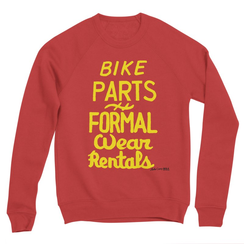 NOLA 'Nacular Bike Parts Formal Wear Rentals hand-painted sign by Lester Carey Men's Sponge Fleece Sweatshirt by NOLA 'Nacular's Shop