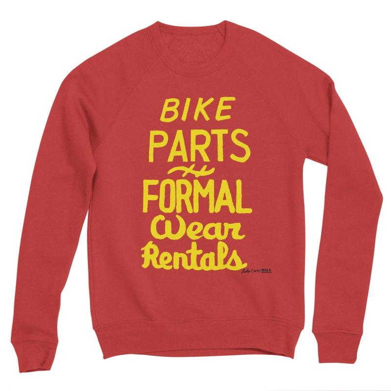 NOLA 'Nacular Bike Parts Formal Wear Rentals hand-painted sign by Lester Carey Women's Sponge Fleece Sweatshirt by NOLA 'Nacular's Shop