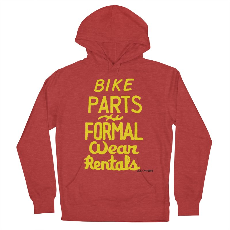 NOLA 'Nacular Bike Parts Formal Wear Rentals hand-painted sign by Lester Carey Women's French Terry Pullover Hoody by NOLA 'Nacular's Shop