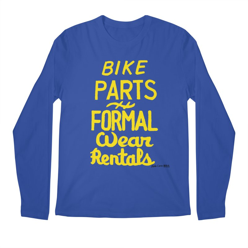 NOLA 'Nacular Bike Parts Formal Wear Rentals hand-painted sign by Lester Carey Men's Regular Longsleeve T-Shirt by NOLA 'Nacular's Shop
