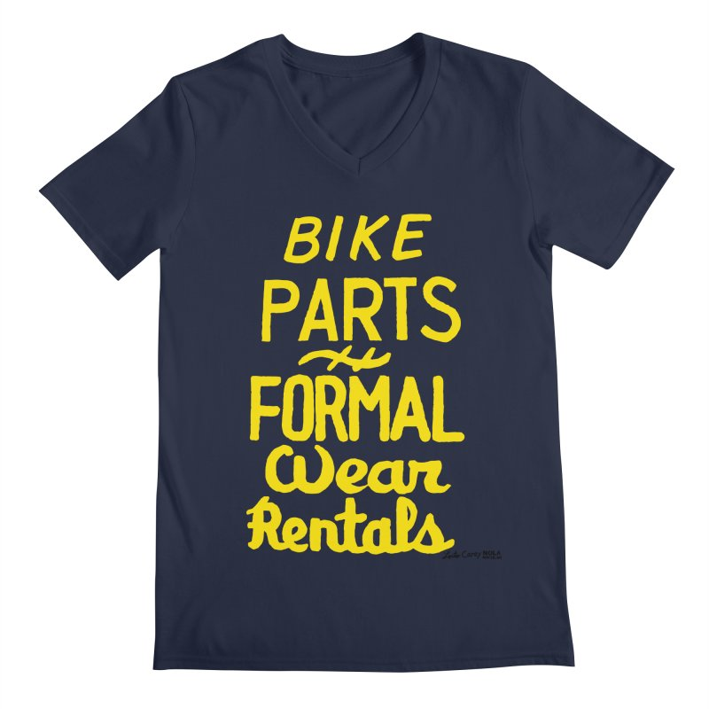 NOLA 'Nacular Bike Parts Formal Wear Rentals hand-painted sign by Lester Carey Men's Regular V-Neck by NOLA 'Nacular's Shop