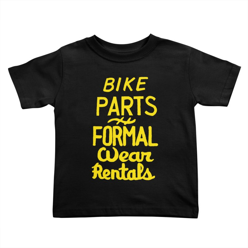 NOLA 'Nacular Bike Parts Formal Wear Rentals hand-painted sign by Lester Carey Kids Toddler T-Shirt by NOLA 'Nacular's Shop