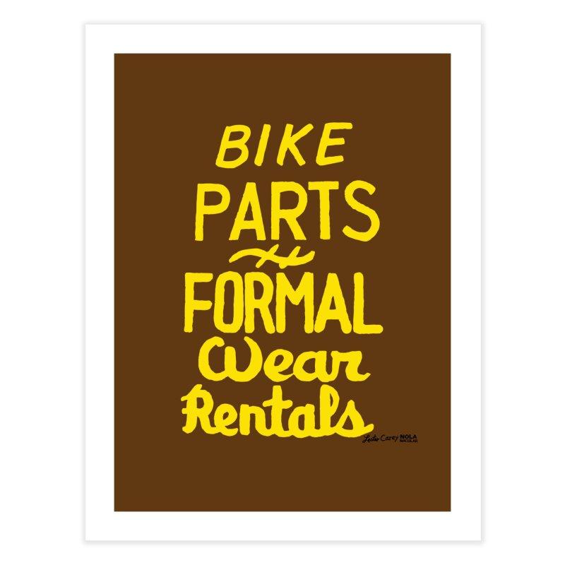 NOLA 'Nacular Bike Parts Formal Wear Rentals hand-painted sign by Lester Carey Prints + Decor Fine Art Print by NOLA 'Nacular's Shop