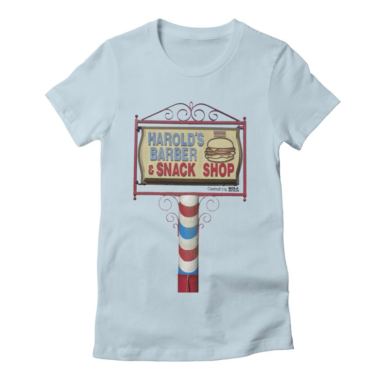 Harold's Barber and Snack Shop sign Women's Fitted T-Shirt by NOLA 'Nacular's Shop