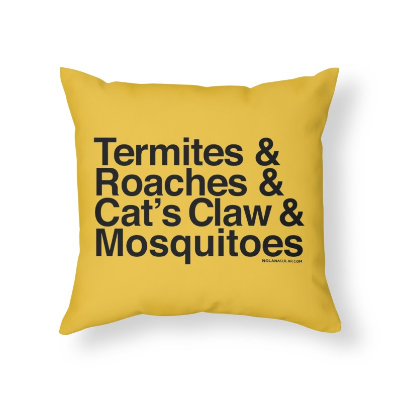 Pest and Invaders (black print) Home Throw Pillow by NOLA 'Nacular's Shop