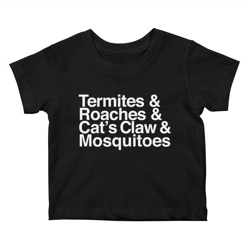 Pest and Invaders (white print) Kids Baby T-Shirt by NOLA 'Nacular's Shop