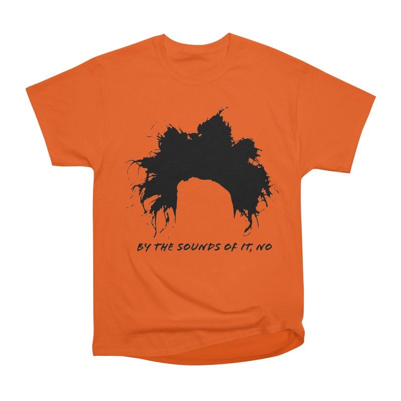 by the sounds of it Men's T-Shirt by NOLA 'Nacular's Shop