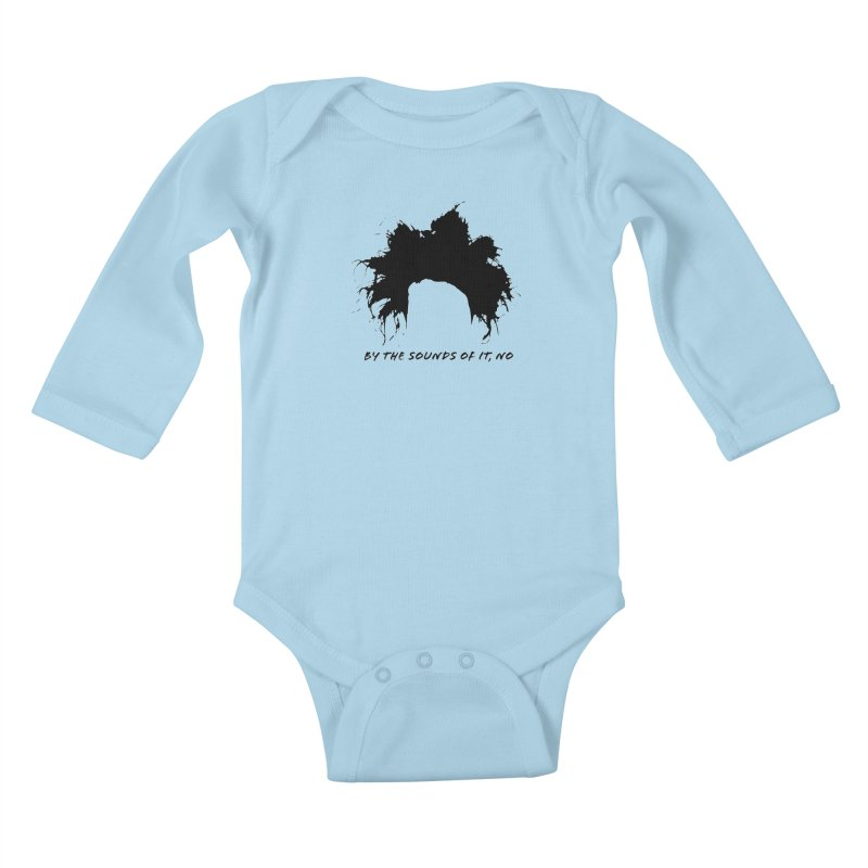 by the sounds of it Kids Baby Longsleeve Bodysuit by NOLA 'Nacular's Shop