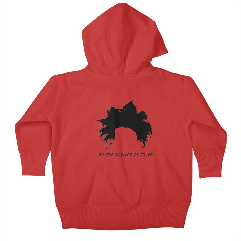 by the sounds of it Kids Baby Zip-Up Hoody by NOLA 'Nacular's Shop