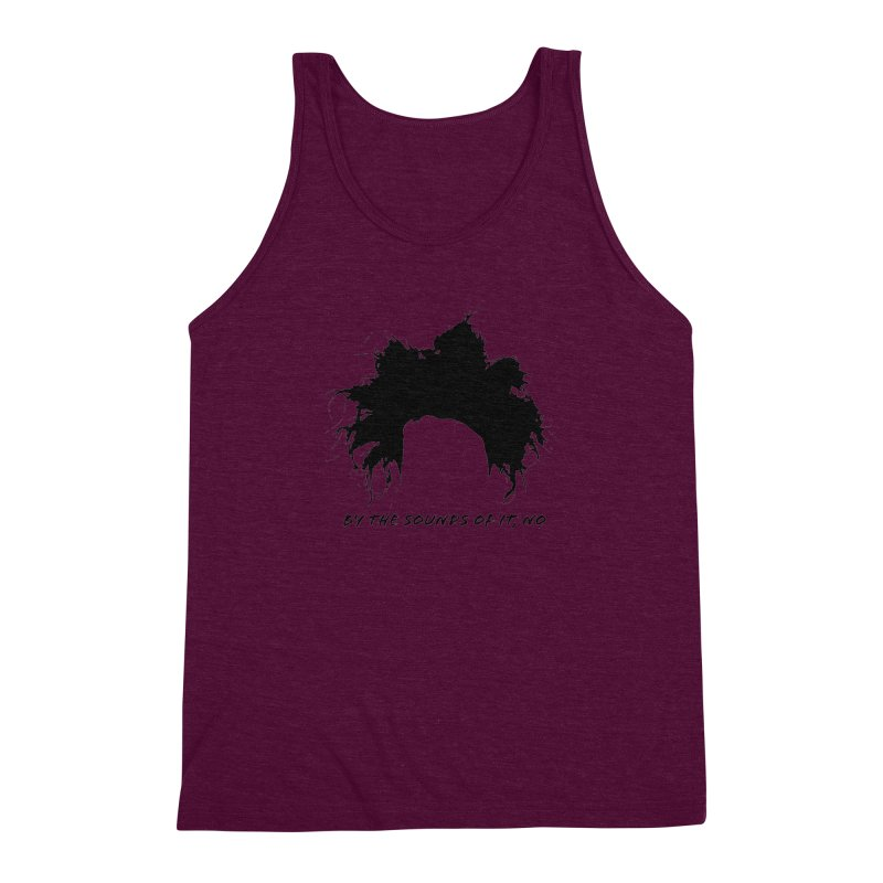 by the sounds of it Men's Triblend Tank by NOLA 'Nacular's Shop