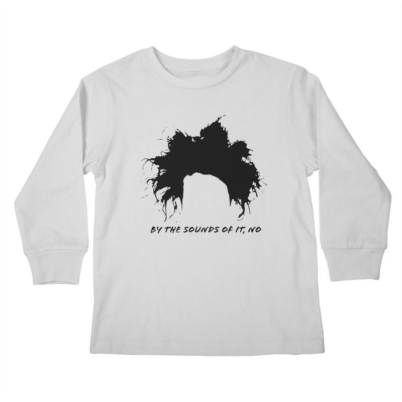 by the sounds of it Kids Longsleeve T-Shirt by NOLA 'Nacular's Shop