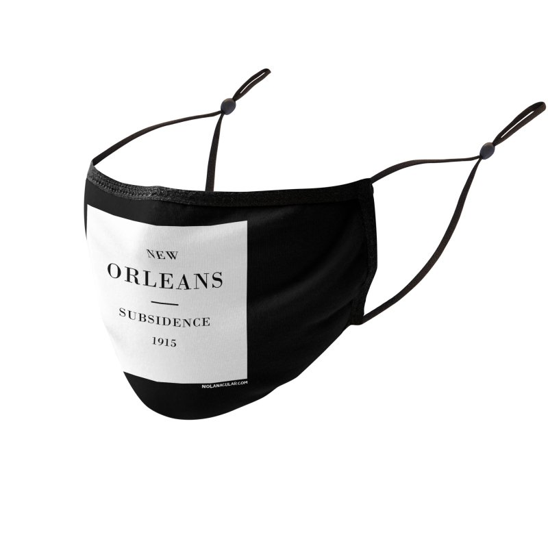 New Orleans - Subsidence Accessories Face Mask by NOLA 'Nacular's Shop