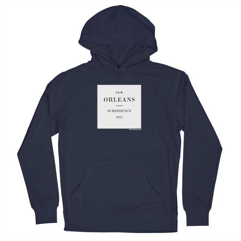 New Orleans - Subsidence Men's French Terry Pullover Hoody by NOLA 'Nacular's Shop