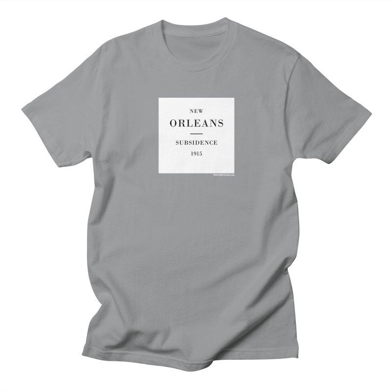 New Orleans - Subsidence Men's Regular T-Shirt by NOLA 'Nacular's Shop