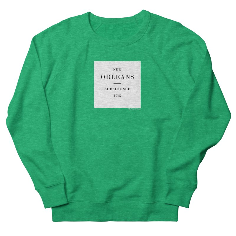 New Orleans - Subsidence Fitted Sweatshirt by NOLA 'Nacular's Shop