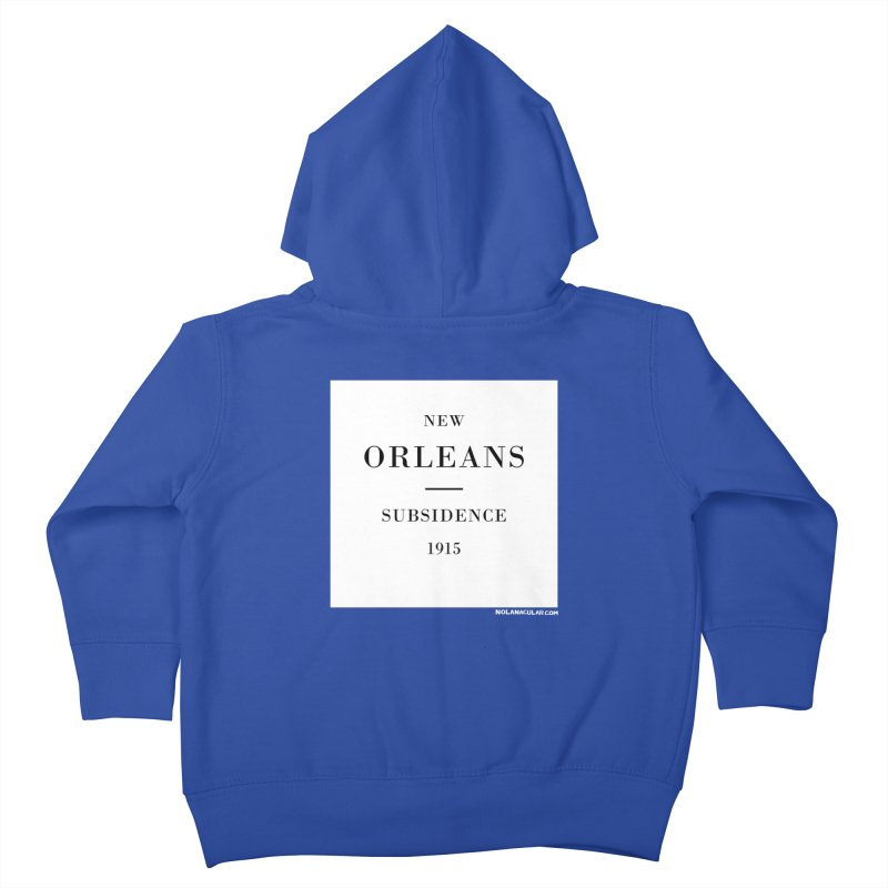 New Orleans - Subsidence Kids Toddler Zip-Up Hoody by NOLA 'Nacular's Shop