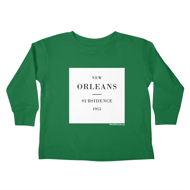 New Orleans - Subsidence Kids Toddler Longsleeve T-Shirt by NOLA 'Nacular's Shop