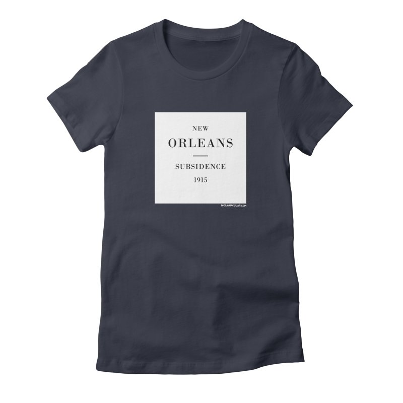 New Orleans - Subsidence Women's Fitted T-Shirt by NOLA 'Nacular's Shop