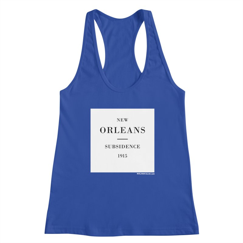 New Orleans - Subsidence Women's Racerback Tank by NOLA 'Nacular's Shop
