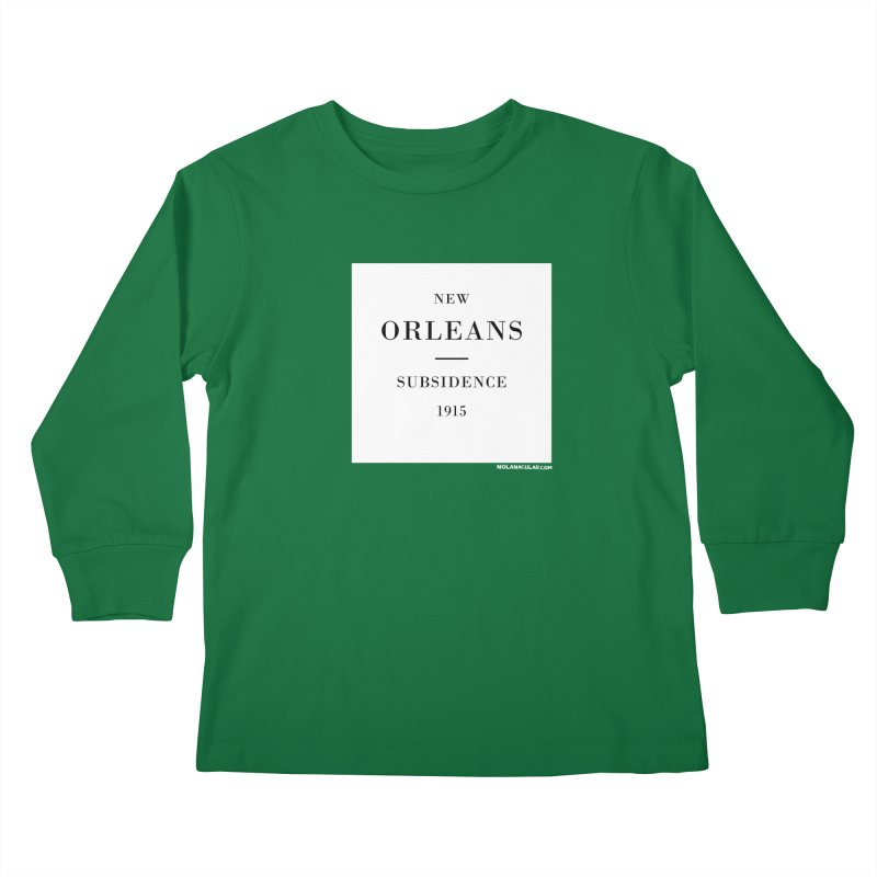 New Orleans - Subsidence Kids Longsleeve T-Shirt by NOLA 'Nacular's Shop