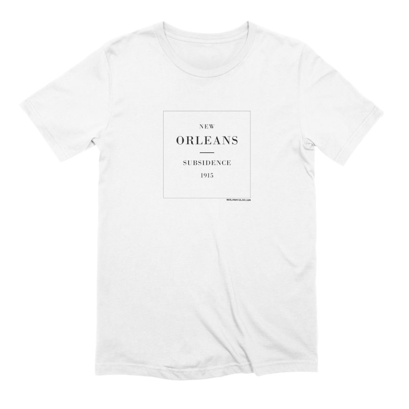 New Orleans - Subsidence (on white) Men's Extra Soft T-Shirt by NOLA 'Nacular's Shop