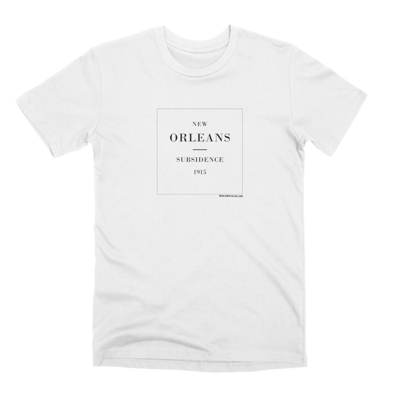 New Orleans - Subsidence (on white) Men's Premium T-Shirt by NOLA 'Nacular's Shop