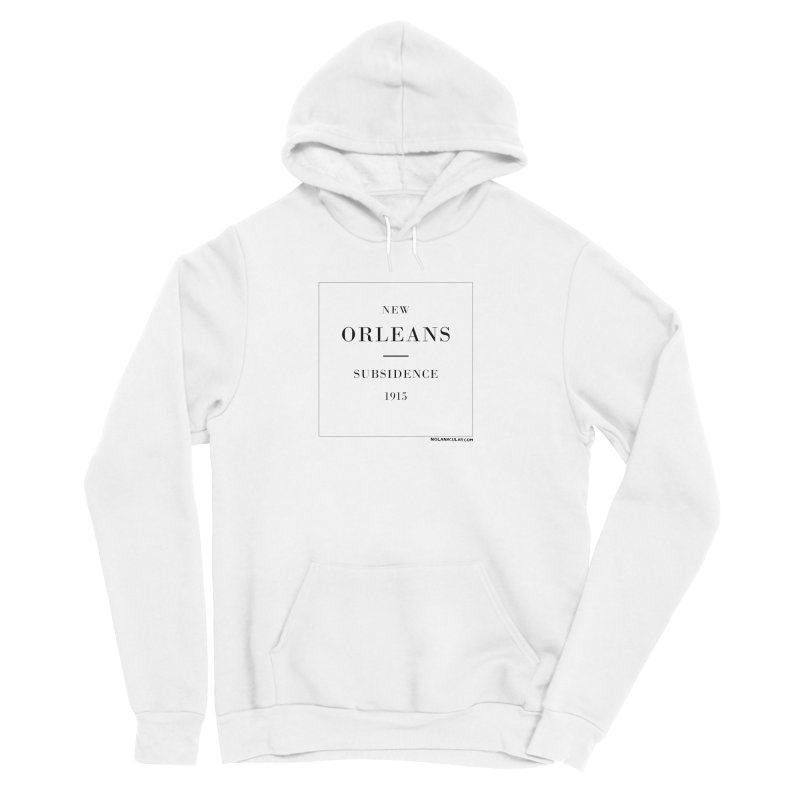 New Orleans - Subsidence (on white) Women's Sponge Fleece Pullover Hoody by NOLA 'Nacular's Shop