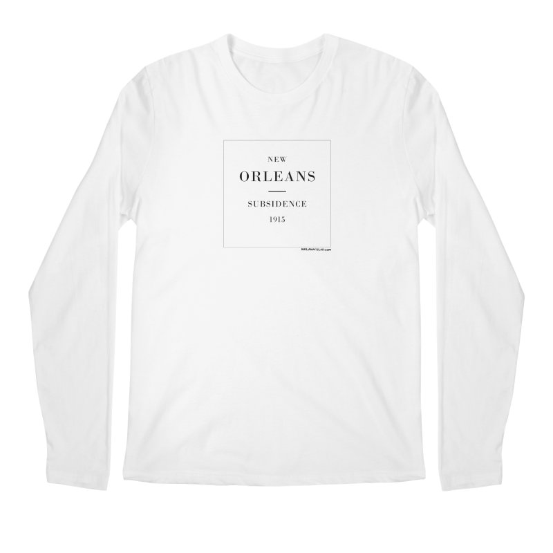 New Orleans - Subsidence (on white) Men's Regular Longsleeve T-Shirt by NOLA 'Nacular's Shop