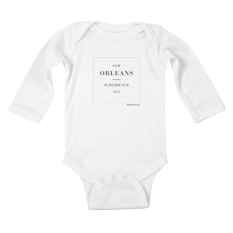 New Orleans - Subsidence (on white) Kids Baby Longsleeve Bodysuit by NOLA 'Nacular's Shop