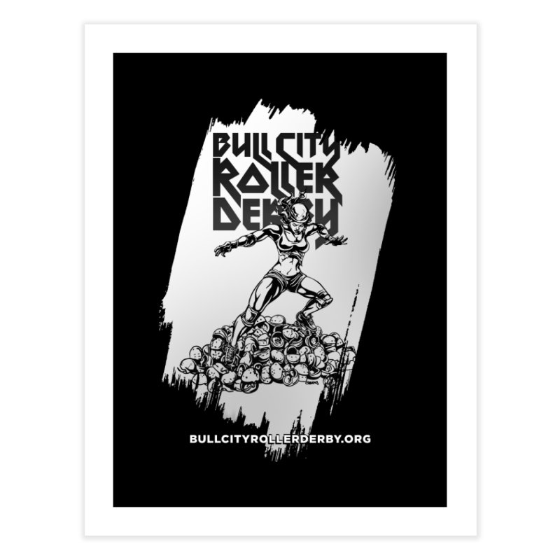 Bull City- HEAVY METAL Reverse Home Fine Art Print by Bull City Roller Derby Shop