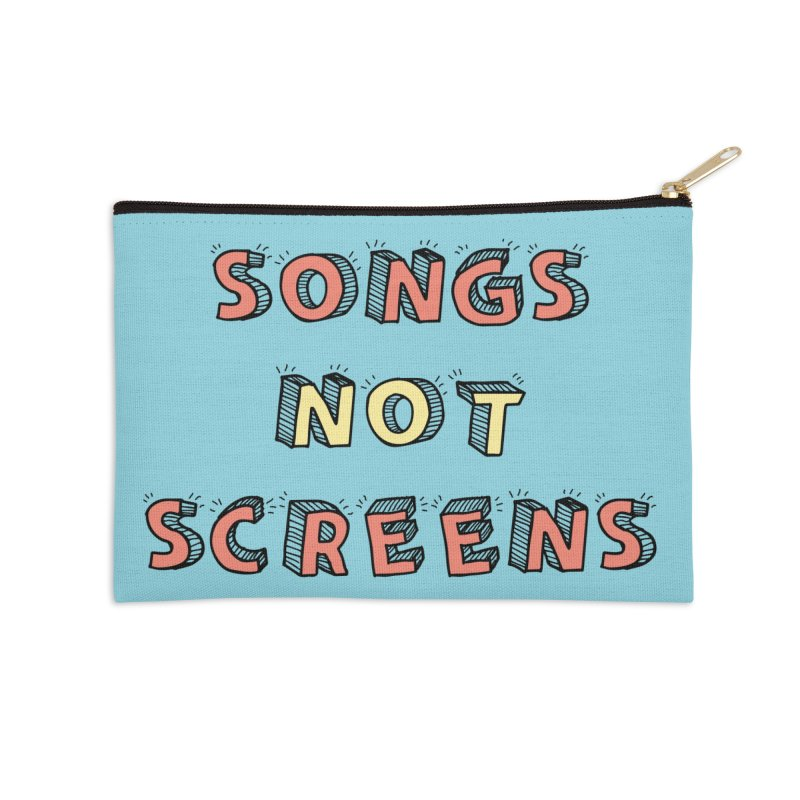 Songs Not Screens Accessories Zip Pouch by Noodle Loaf - An Interactive Music Themed Podcast