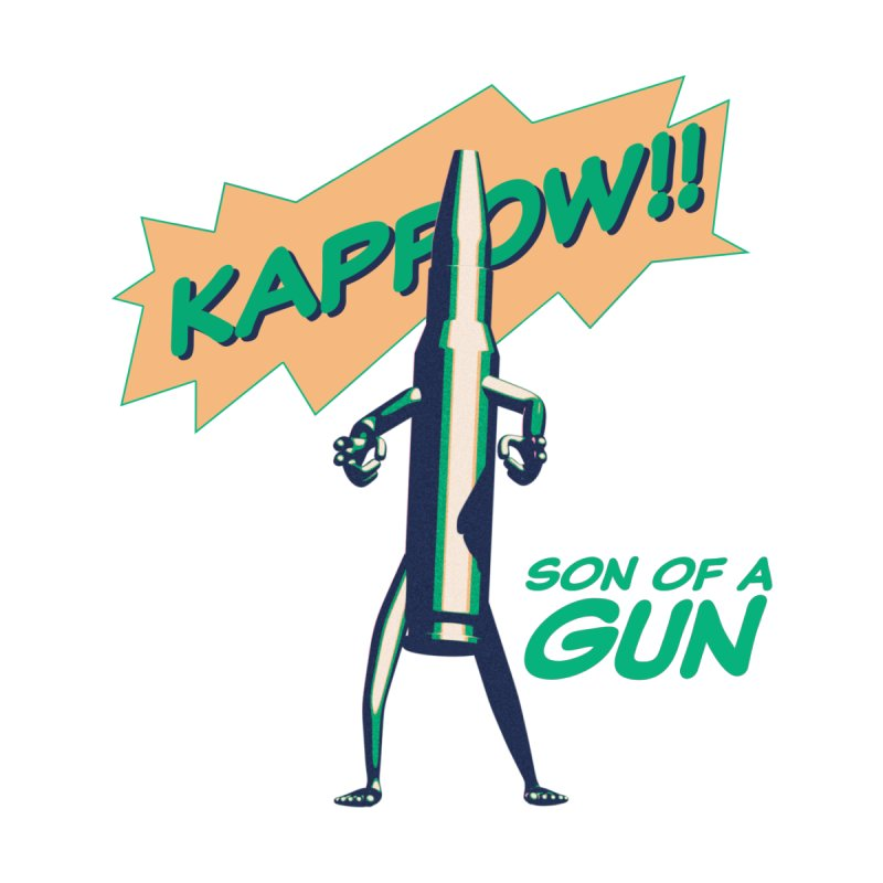 Son of a Gun by normalflipped store