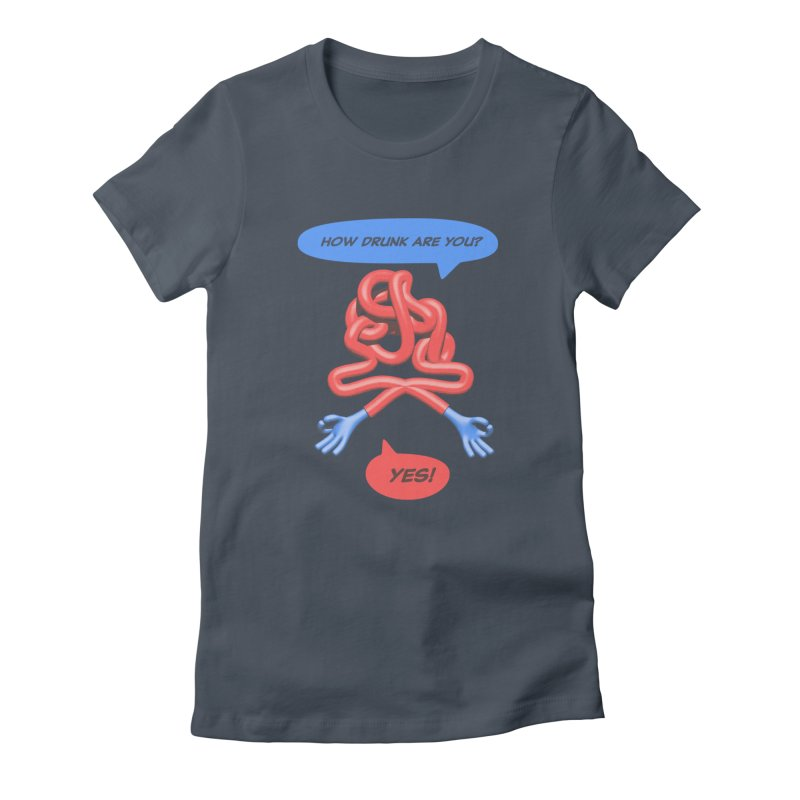 How drunk are you? Women's T-Shirt by normalflipped store