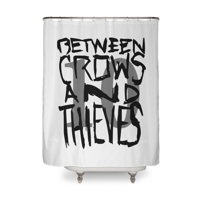 Between Crows & Thieves 10 Years Home Shower Curtain by Norman Wilkerson