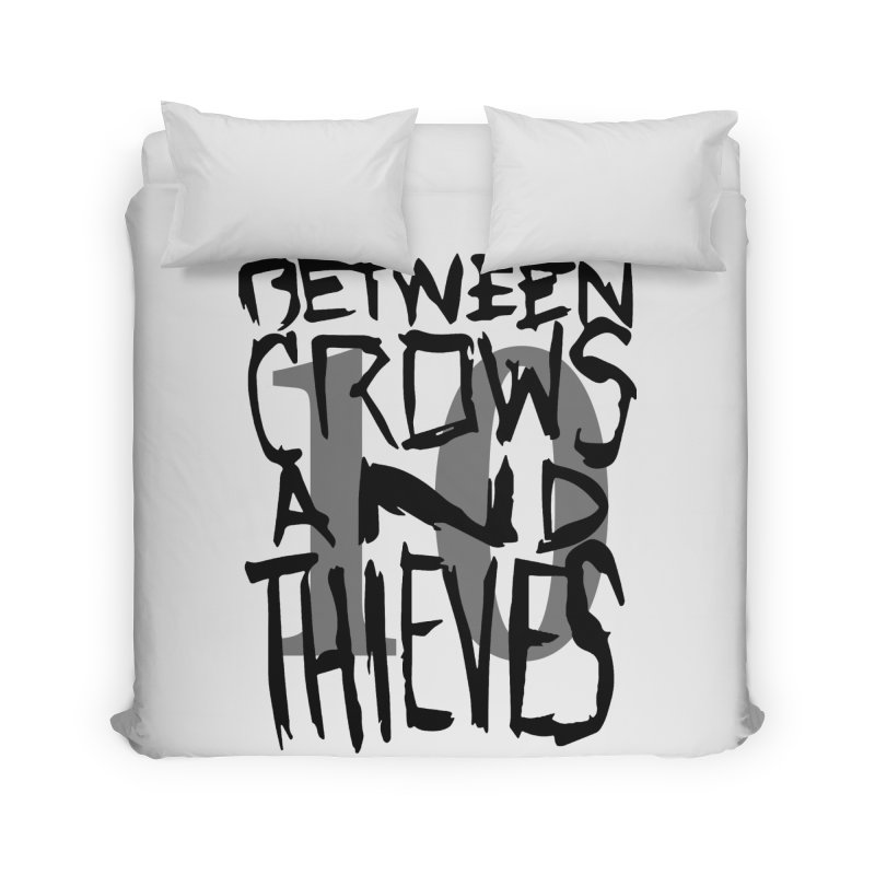 Between Crows & Thieves 10 Years Home Duvet by Norman Wilkerson