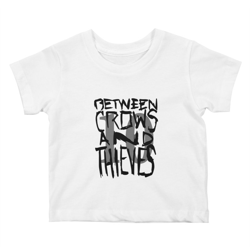 Between Crows & Thieves 10 Years Kids Baby T-Shirt by Norman Wilkerson