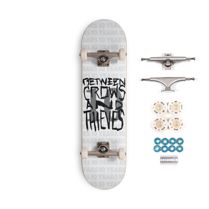 Between Crows & Thieves 10 Years Accessories Complete - Premium Skateboard by Norman Wilkerson