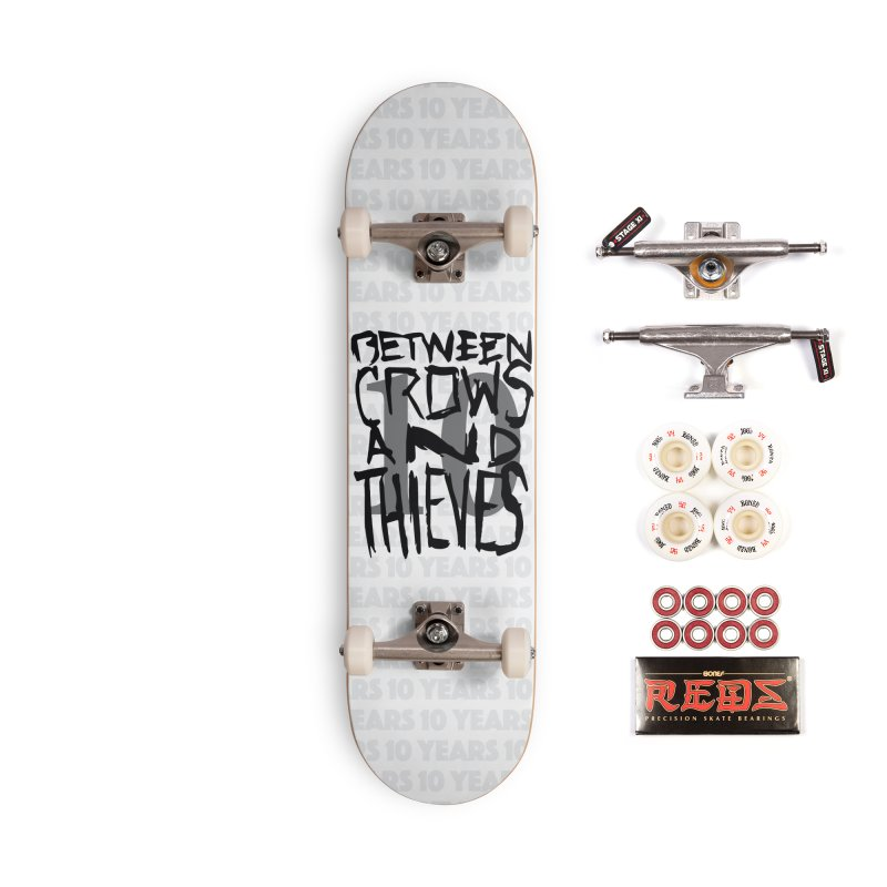 Between Crows & Thieves 10 Years Accessories Complete - Pro Skateboard by Norman Wilkerson