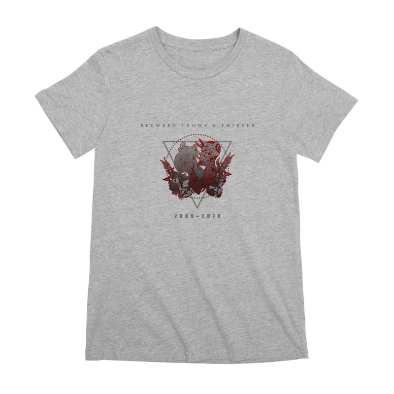 Between Crows & Thieves Anniversary logo Women's Premium T-Shirt by Norman Wilkerson