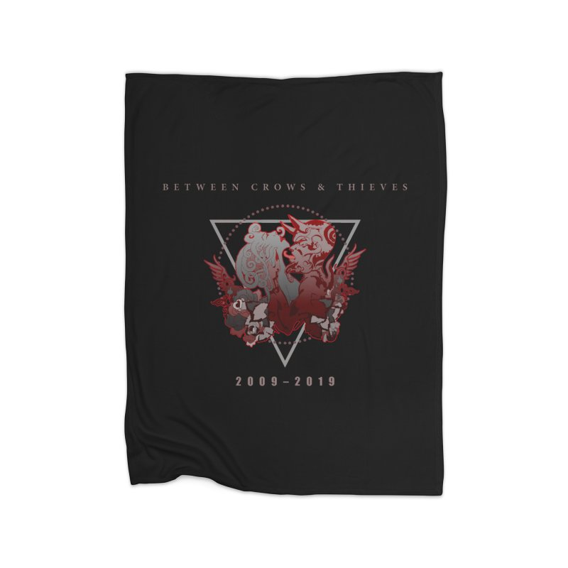 Between Crows & Thieves Anniversary logo Home Fleece Blanket Blanket by Norman Wilkerson