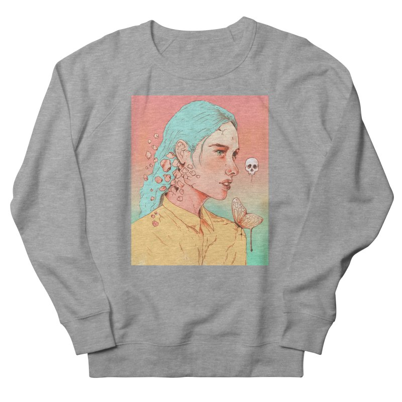 If I Could Only Live Once More Women's Sweatshirt by normanduenas's Artist Shop