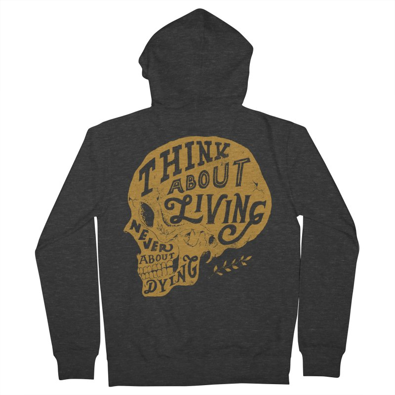 Think About Living Women's Zip-Up Hoody by normanduenas's Artist Shop