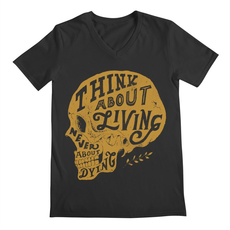 Think About Living Men's V-Neck by normanduenas's Artist Shop