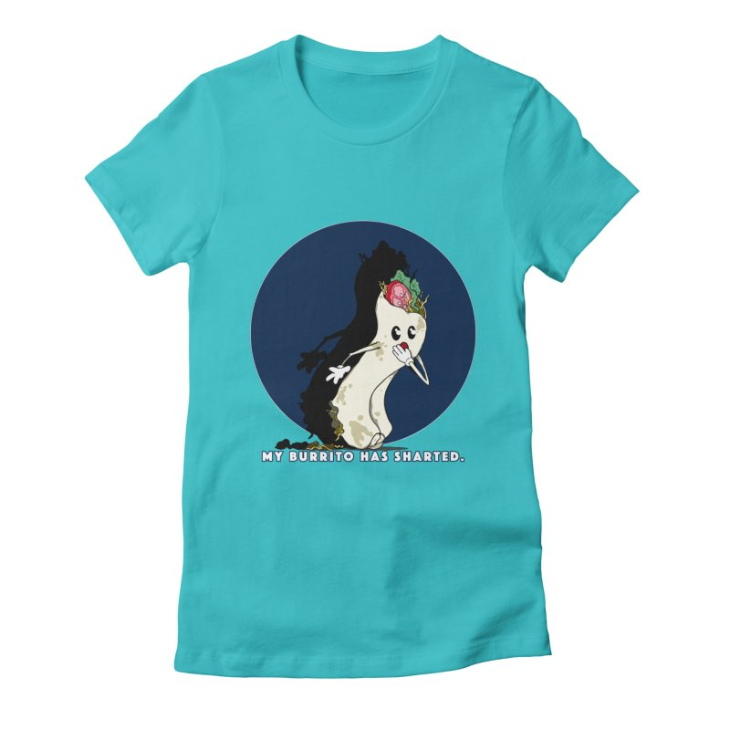 My Burrito Has Sharted Women's Fitted T-Shirt by Norman Wilkerson Designs