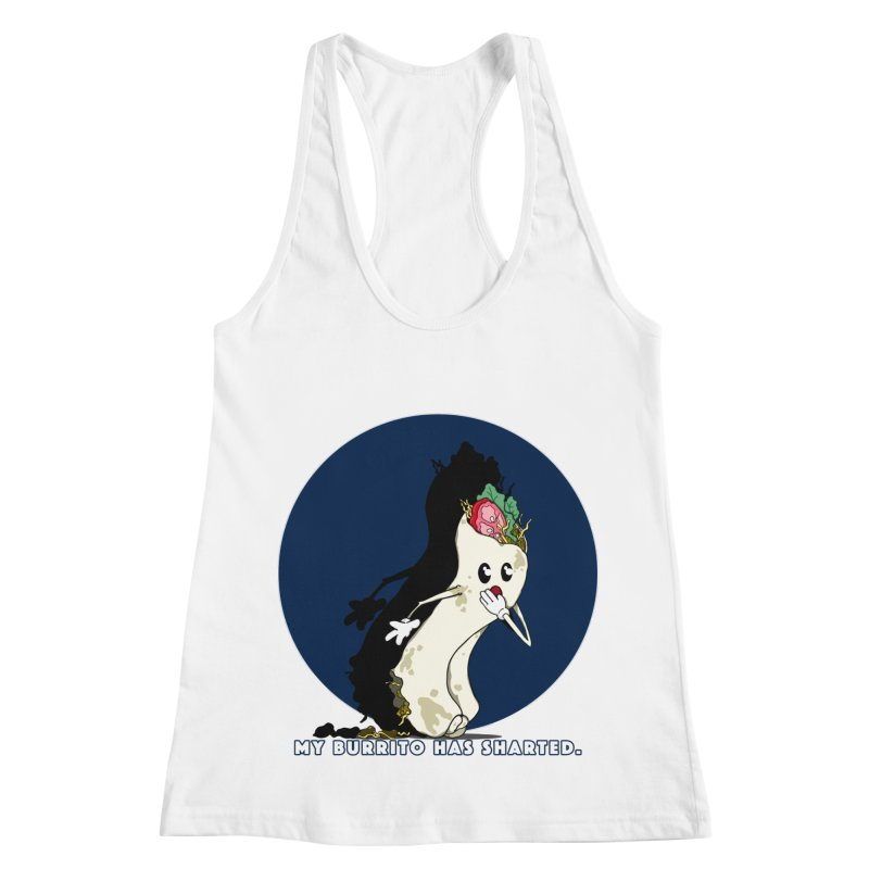 My Burrito Has Sharted Women's Racerback Tank by Norman Wilkerson Designs