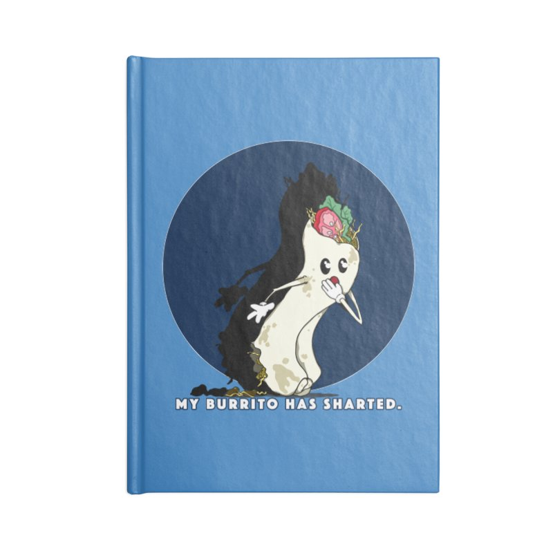 My Burrito Has Sharted Accessories Blank Journal Notebook by Norman Wilkerson Designs