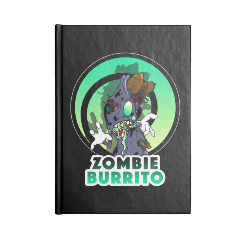 Zombie Burrito Accessories Blank Journal Notebook by Norman Wilkerson Designs