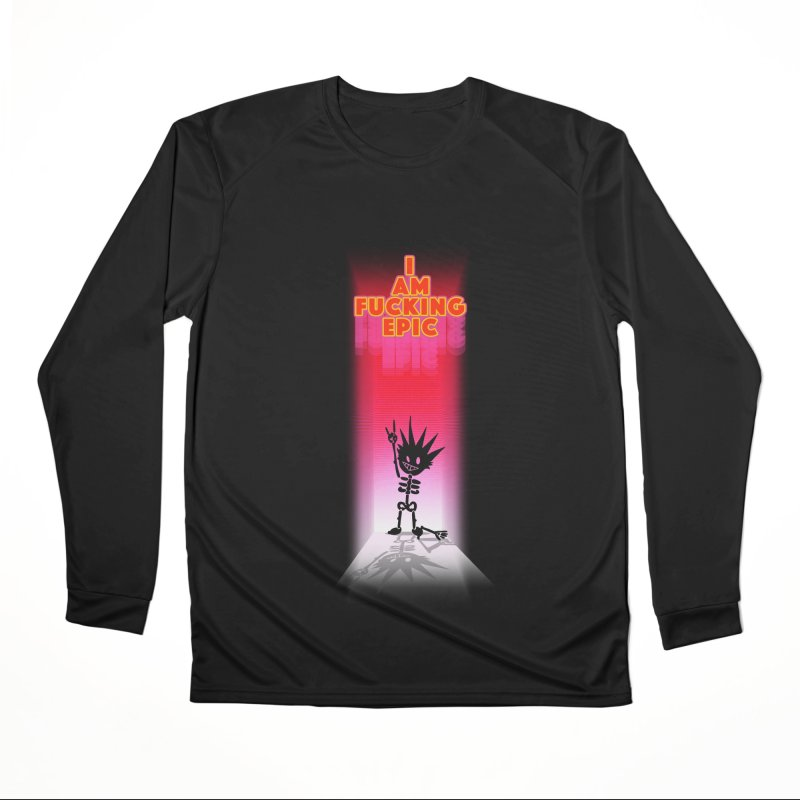 I am Epic Men's Performance Longsleeve T-Shirt by Norman Wilkerson Designs